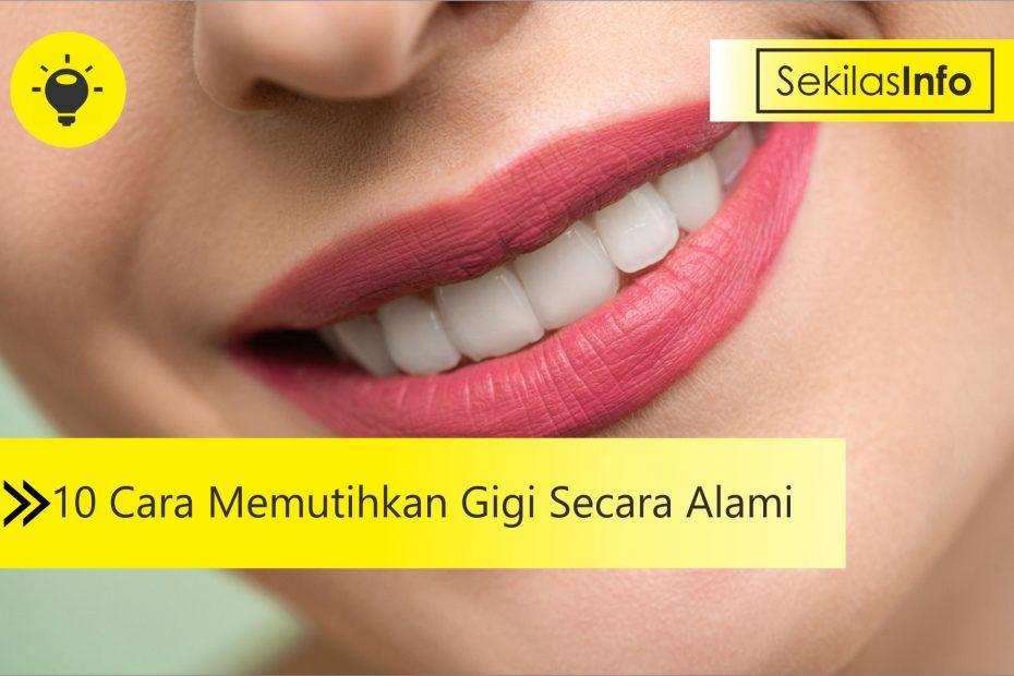 10 Cara Memutihkan Gigi Secara Alami 1